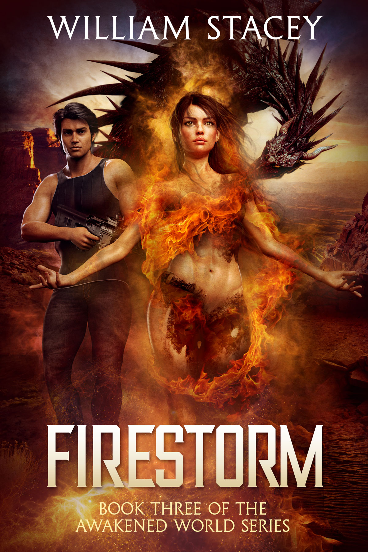 Firestorm, Book 3 of The Awakened World by William Stacey